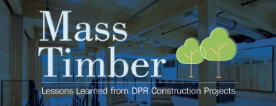 DPR shares lessons learned from building with mass timber.